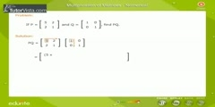 Process In Multiplication Of Matrices
