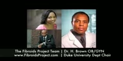 The Fibroids Project Interviews Dr. Brown Duke Univ Dept Cha