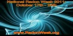 USA National Radon Awareness Week October 17th-24th, 2011