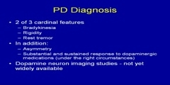 Parkinson's Disease - Early Diagnosis and Treatment