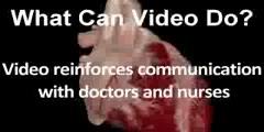 Video helps communication between patient and doctors